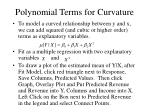 polynomial terms for curvature