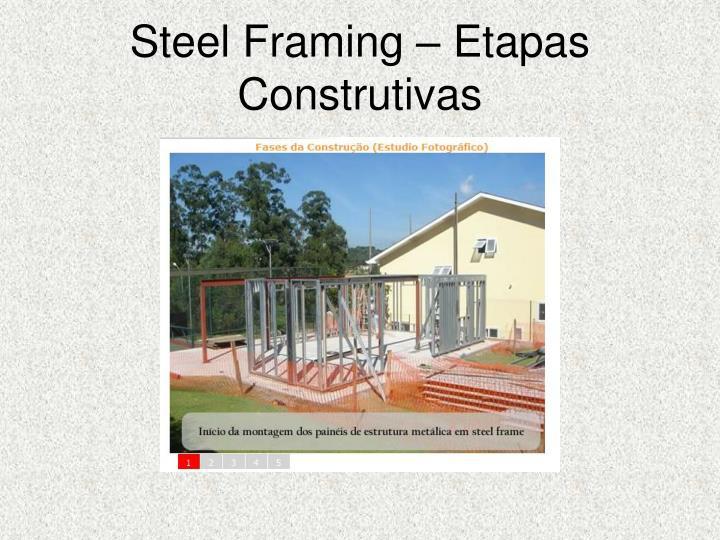 Steel Framing – Etapas Construtivas