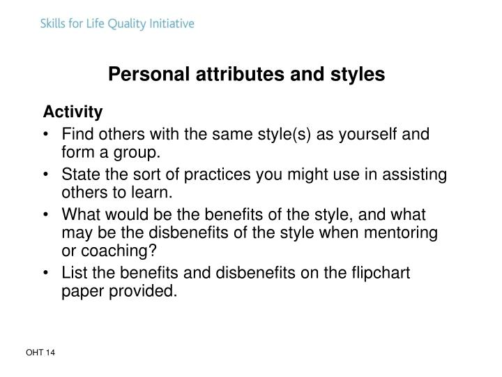 Personal attributes and styles
