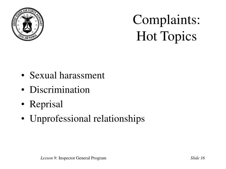 Complaints: Hot Topics