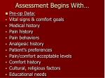 assessment begins with