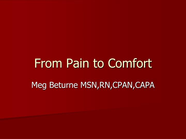 from pain to comfort n.