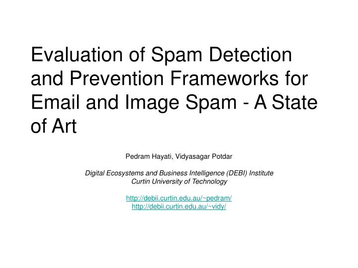 evaluation of spam detection and prevention frameworks for email and image spam a state of art n.