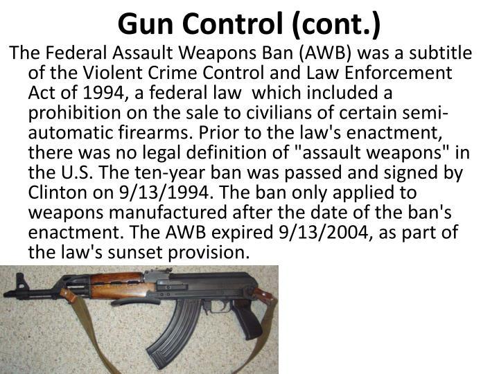 Gun Control (cont.)