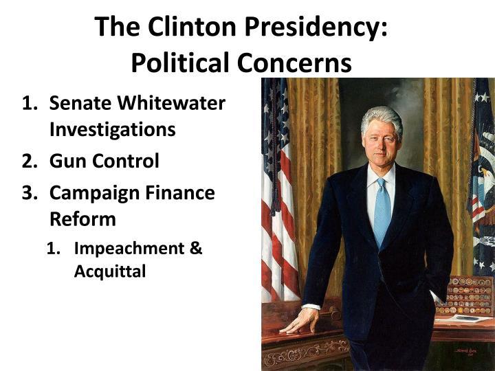 The clinton presidency political concerns