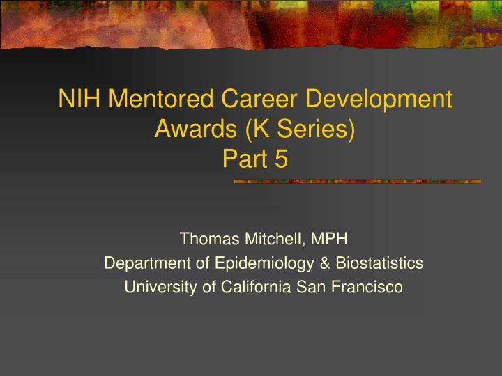 nih mentored career development awards k series part 5 n.