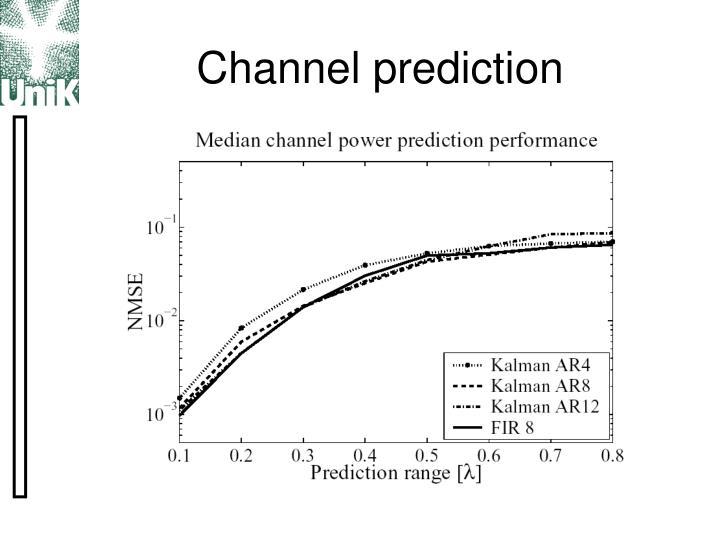 Channel prediction