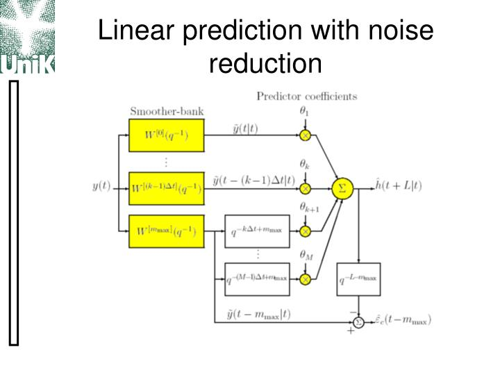 Linear prediction with noise reduction