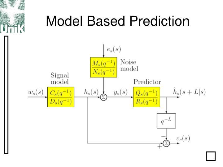 Model Based Prediction