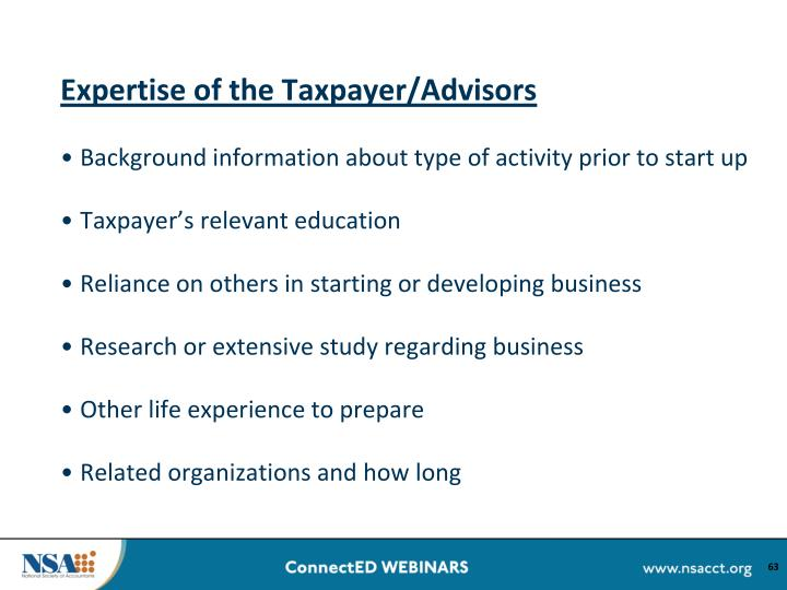 Expertise of the Taxpayer/Advisors