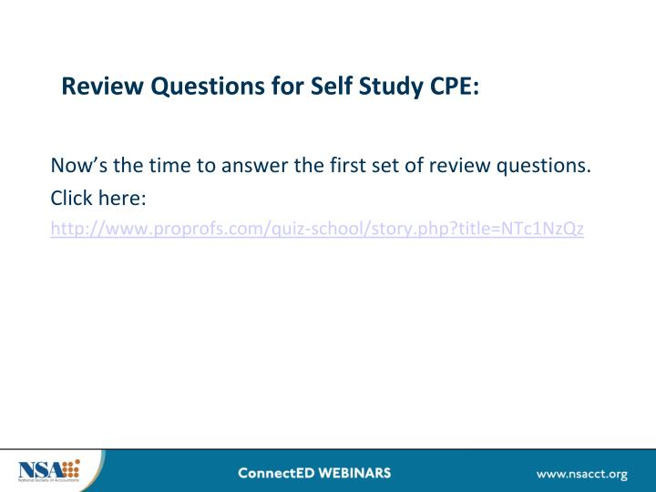 Review Questions for Self Study CPE:
