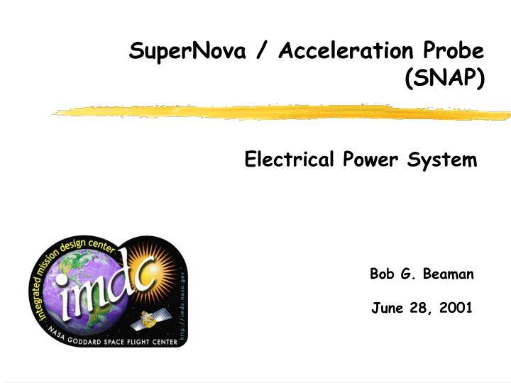 SuperNova / Acceleration Probe