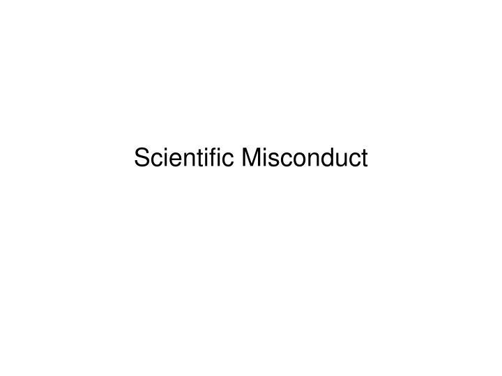 scientific misconduct n.