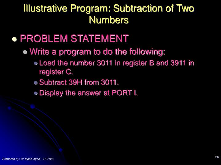 Illustrative Program: Subtraction of Two Numbers