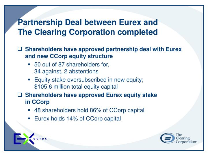 Partnership deal between eurex and the clearing corporation completed