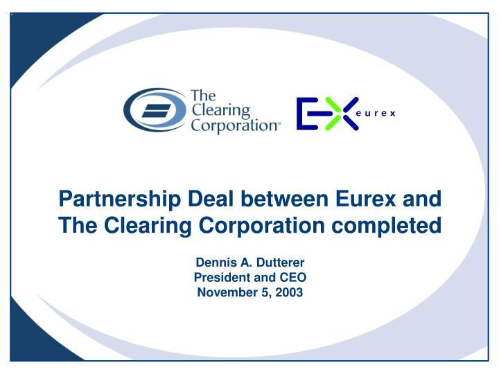 Partnership Deal between Eurex and
