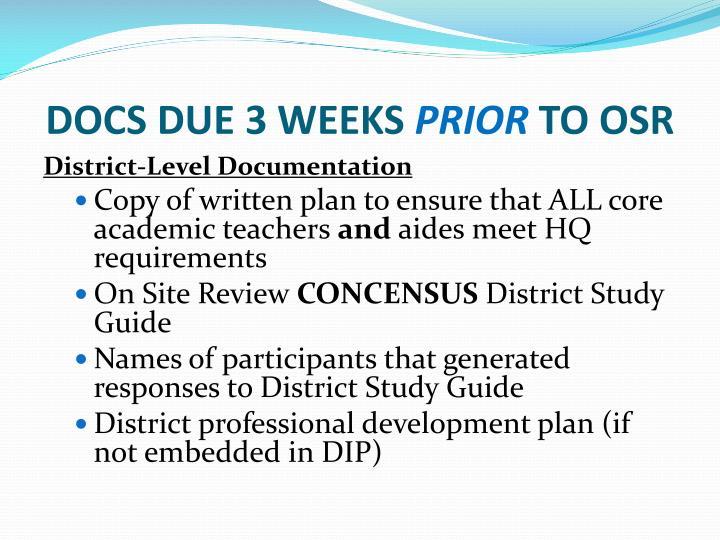DOCS DUE 3 WEEKS