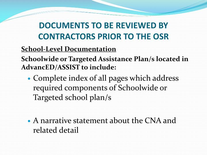 DOCUMENTS TO BE REVIEWED BY CONTRACTORS PRIOR TO THE OSR