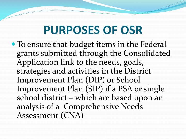 PURPOSES OF OSR