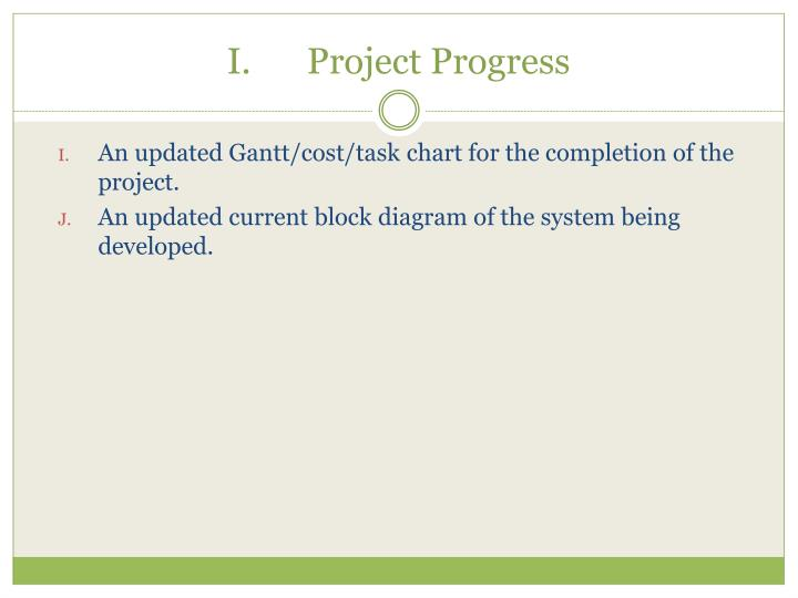 I.Project Progress