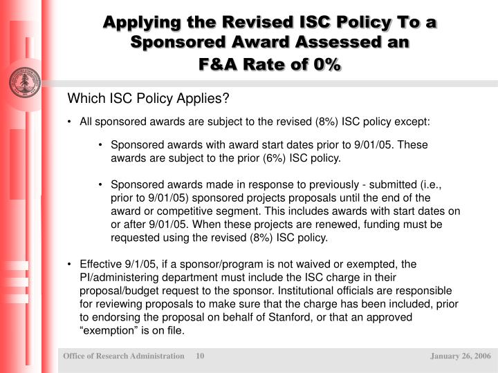 Applying the Revised ISC Policy To a Sponsored Award Assessed an