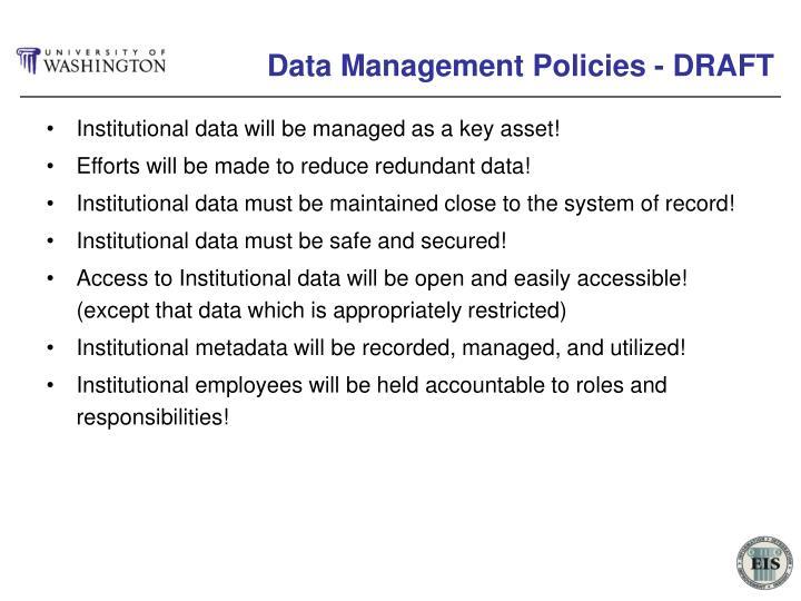 Data Management Policies - DRAFT
