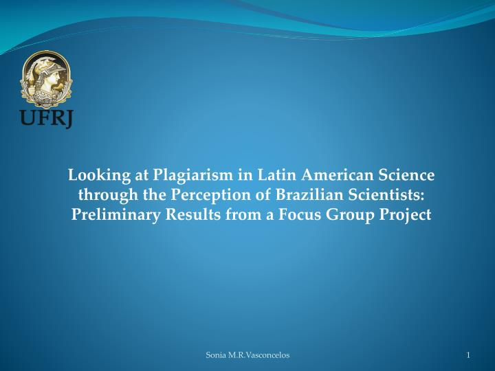 Looking at Plagiarism in Latin American Science through the Perception of Brazilian Scientists: Prel...