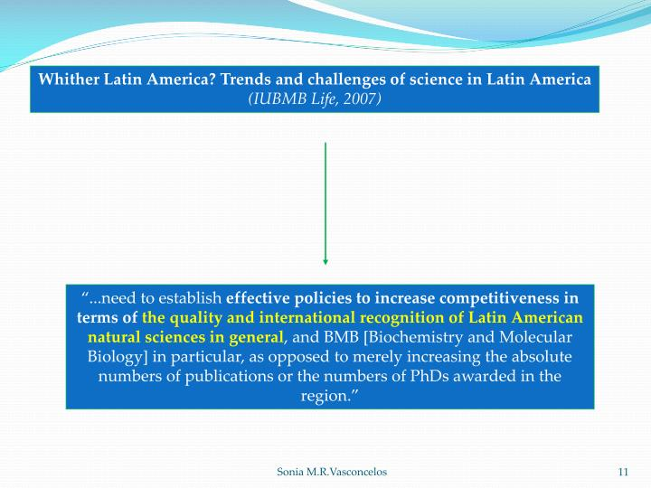 Whither Latin America? Trends and challenges of science in Latin America