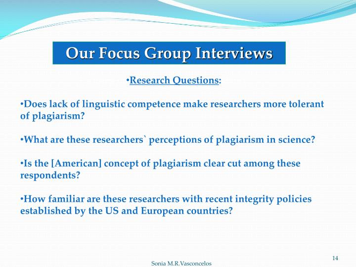Our Focus Group Interviews
