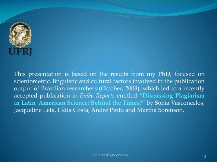 This presentation is based on the results from my PhD, focused on scientometric, linguistic and cult...