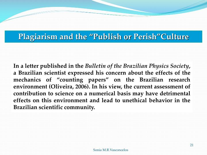 """Plagiarism and the """"Publish or"""