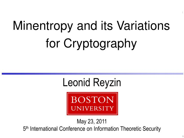 Minentropy and its variations for cryptography