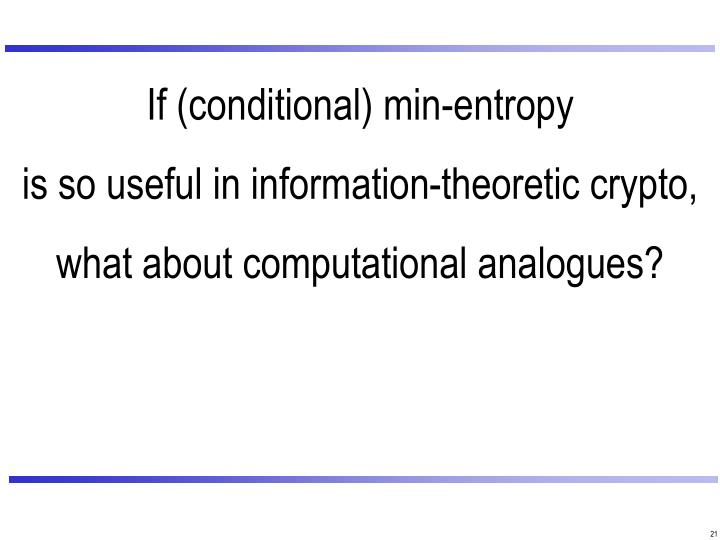 If (conditional) min-entropy