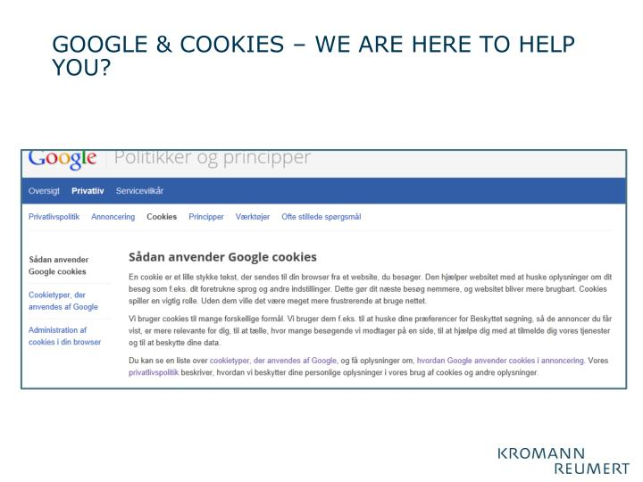 GOOGLE & COOKIES – we are here to help you?