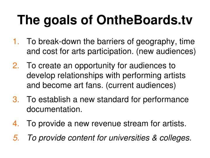 The goals of ontheboards tv