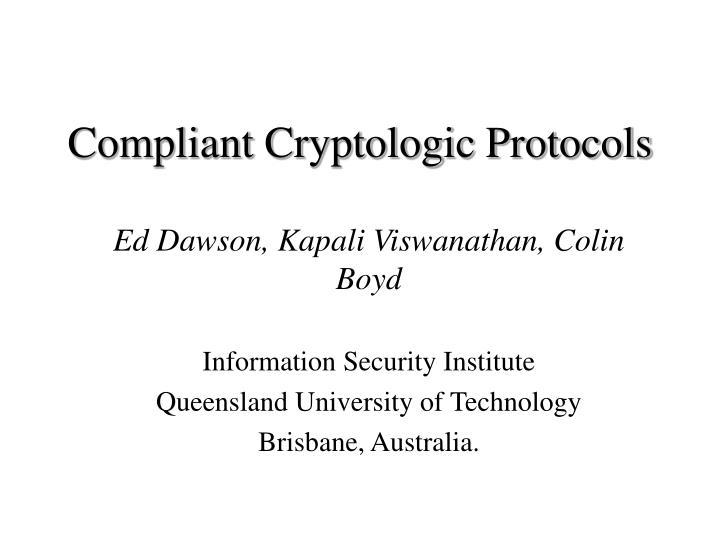 compliant cryptologic protocols n.