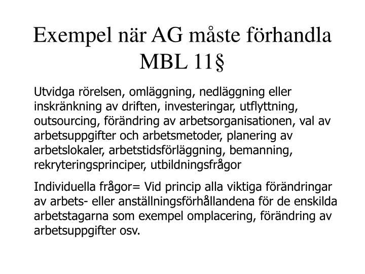 Exempel när AG måste förhandla MBL 11§