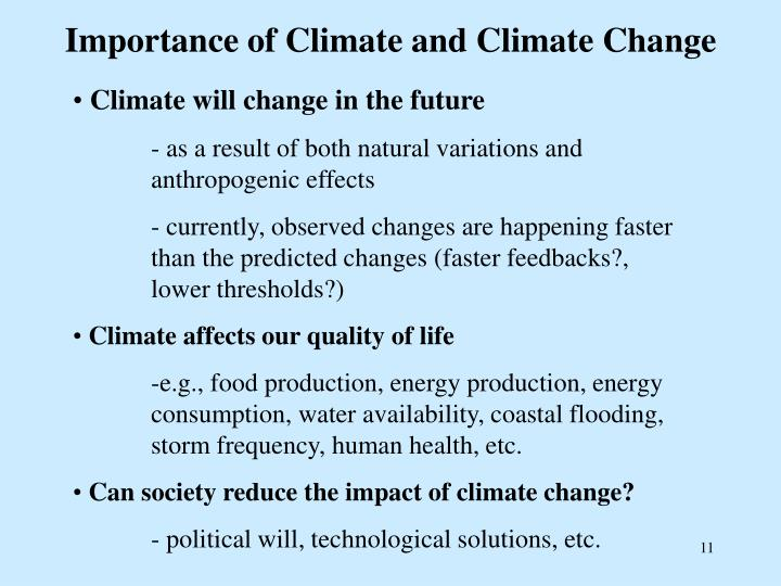 Importance of Climate and Climate Change