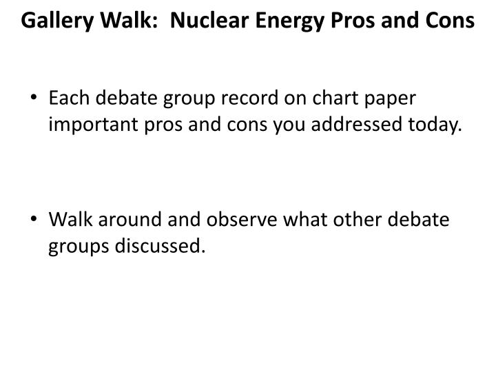 Gallery Walk:  Nuclear Energy Pros and Cons