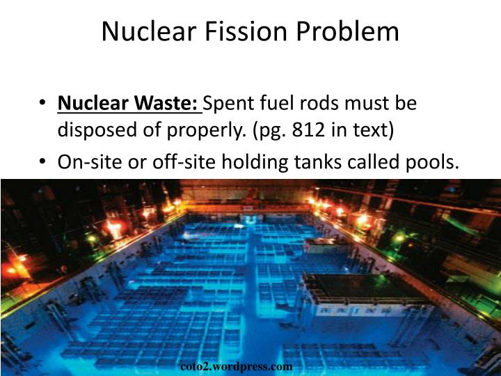 Nuclear Fission Problem