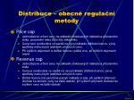 distribuce obecn regula n metody
