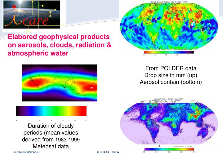 Elabored geophysical products on aerosols, clouds, radiation & atmospheric water