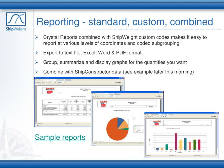 Reporting - standard, custom, combined