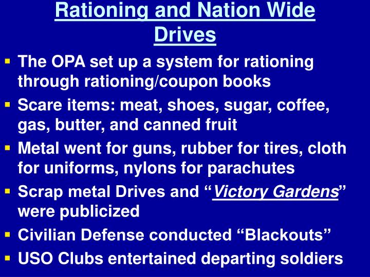 Rationing and Nation Wide Drives