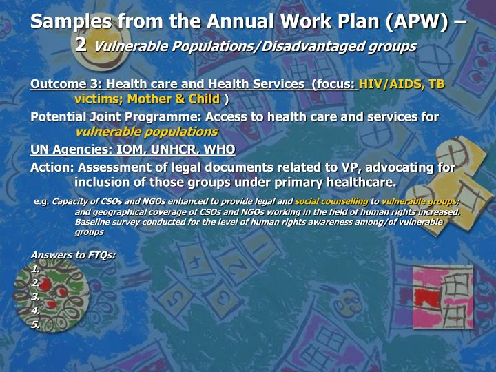 Samples from the Annual Work Plan (APW) – 2