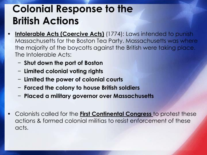 Colonial Response to the