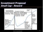 investment proposal small cap reward