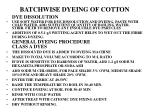 batchwise dyeing of cotton