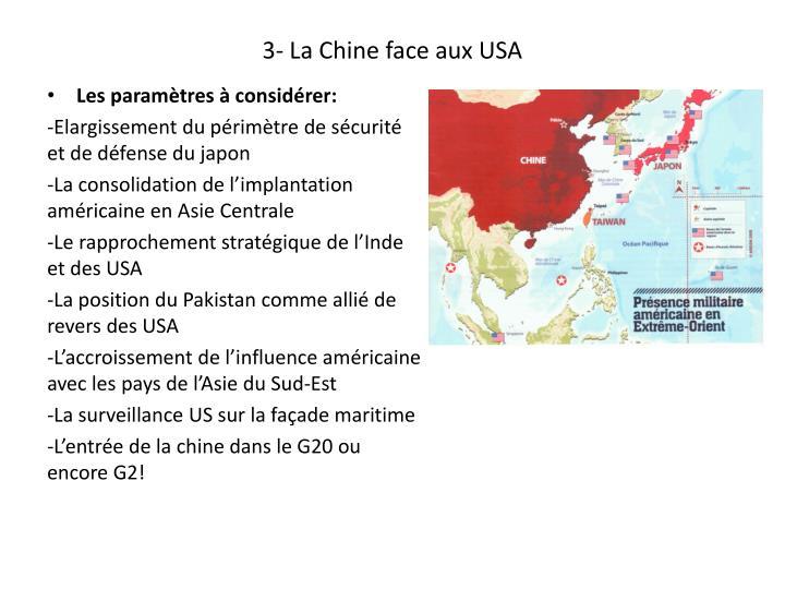 3- La Chine face aux USA