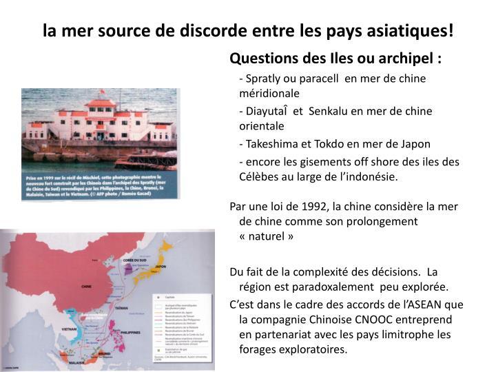 la mer source de discorde entre les pays asiatiques!